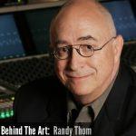 Behind the Art: Randy Thom