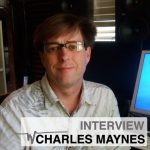 Charles Maynes Special: Exclusive Interview