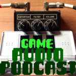 Game Audio Podcast #15: Origin Stories and Getting In