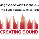 Saving Space with Linear Audio in Pro Tools
