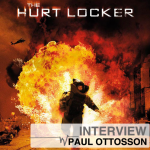 """The Hurt Locker"" – Exclusive Interview with Supervising Sound Editor/Re-recording Mixer Paul Ottosson"