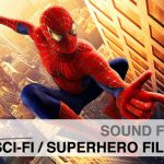 "Charles Maynes Special: Sound for Sci-Fi/Superhero Films [Part 1] – ""Spider-Man"" and ""Fantastic Four"""
