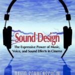 """Sound Design for Pros"", New Webinar Series by David Sonnenschein"