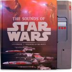 """The Sounds of Star Wars"", New Book Written by Ben Burtt and J. W. Rinzler"
