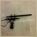 Tonebenders 054 – Sound Design For Radio & Podcasting Roundtable