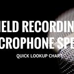News: Paul Virostek's Field Recording Mic Specs Chart
