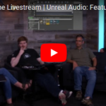 Lead Audio Programmer Aaron McLeran On Unreal Engine Audio: Features and Architecture