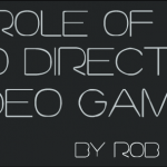Rob Bridgett Special: The Role of an Audio Director In Video Games