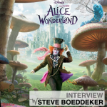 """Alice in Wonderland"" – Exclusive Interview with Sound Designer/Supervisor Steve Boeddeker"