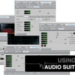 Bruce Tanis Special: Using Default Audio Suite Plugins in Pro Tools