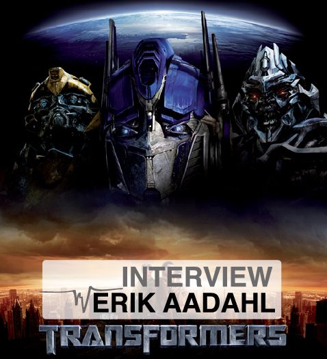Erik_Aadahl_Interview_-_Transformers